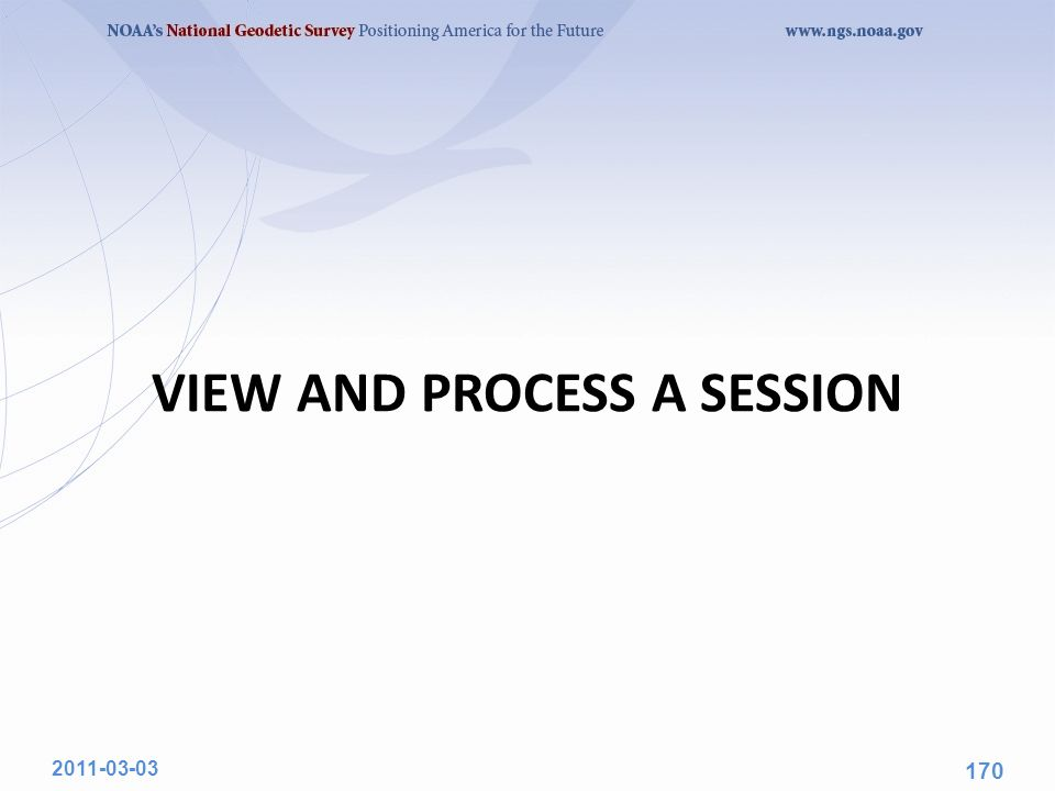 VIEW AND PROCESS A SESSION 2011-03-03 170