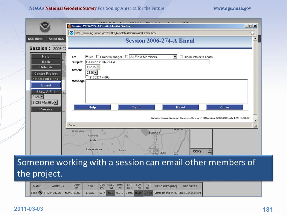 Someone working with a session can email other members of the project. 2011-03-03 181