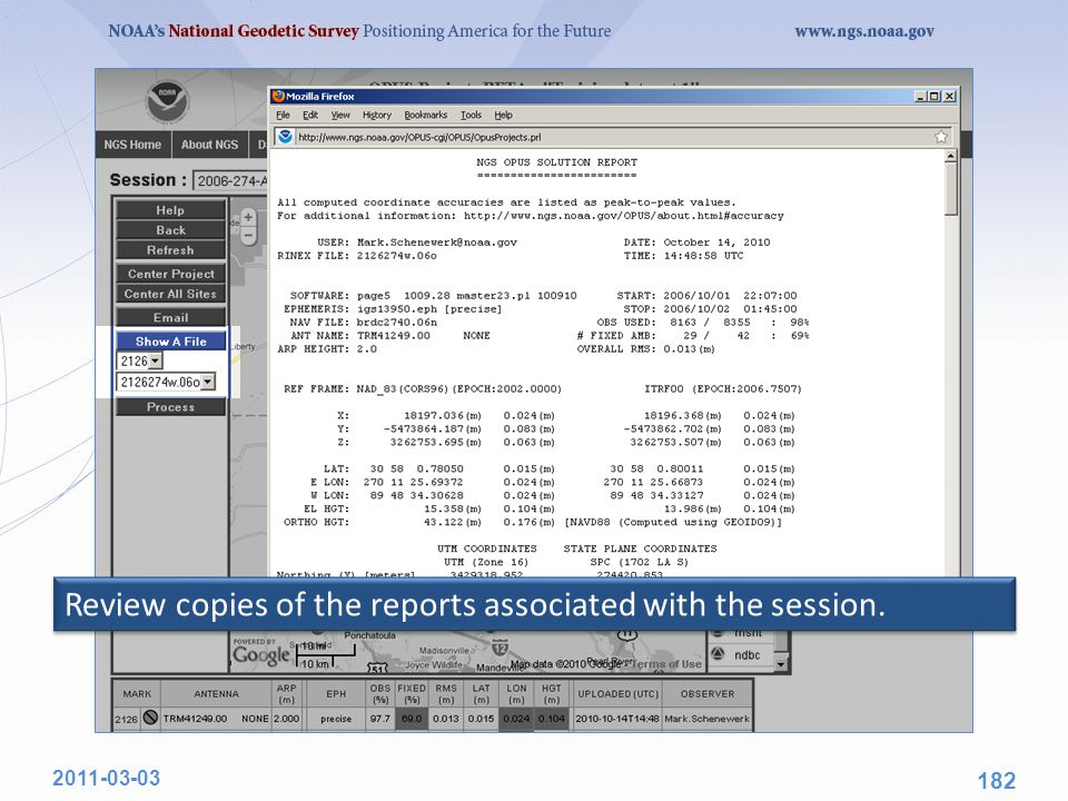 Review copies of the reports associated with the session. 2011-03-03 182