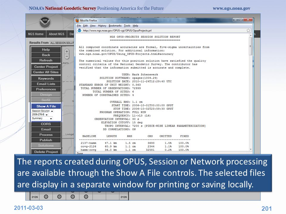The reports created during OPUS, Session or Network processing are available through the Show A File controls.