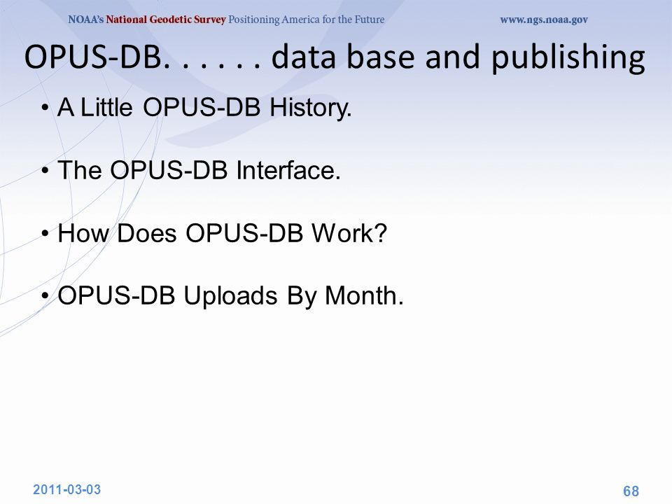 OPUS-DB...... data base and publishing A Little OPUS-DB History.
