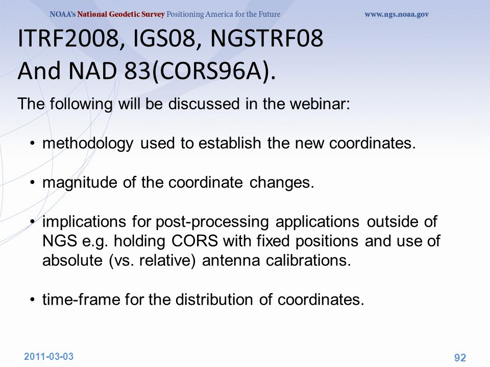 ITRF2008, IGS08, NGSTRF08 And NAD 83(CORS96A).
