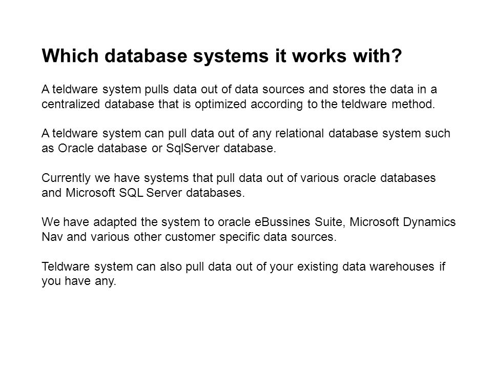 Which database systems it works with.