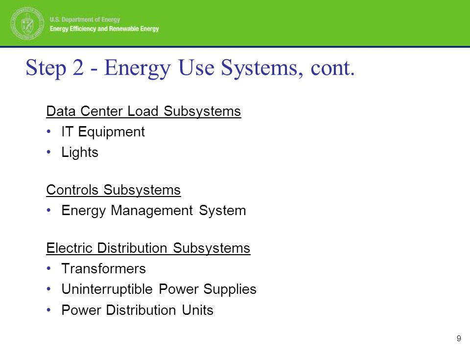 10 Step 2 - Energy Use Systems, cont.