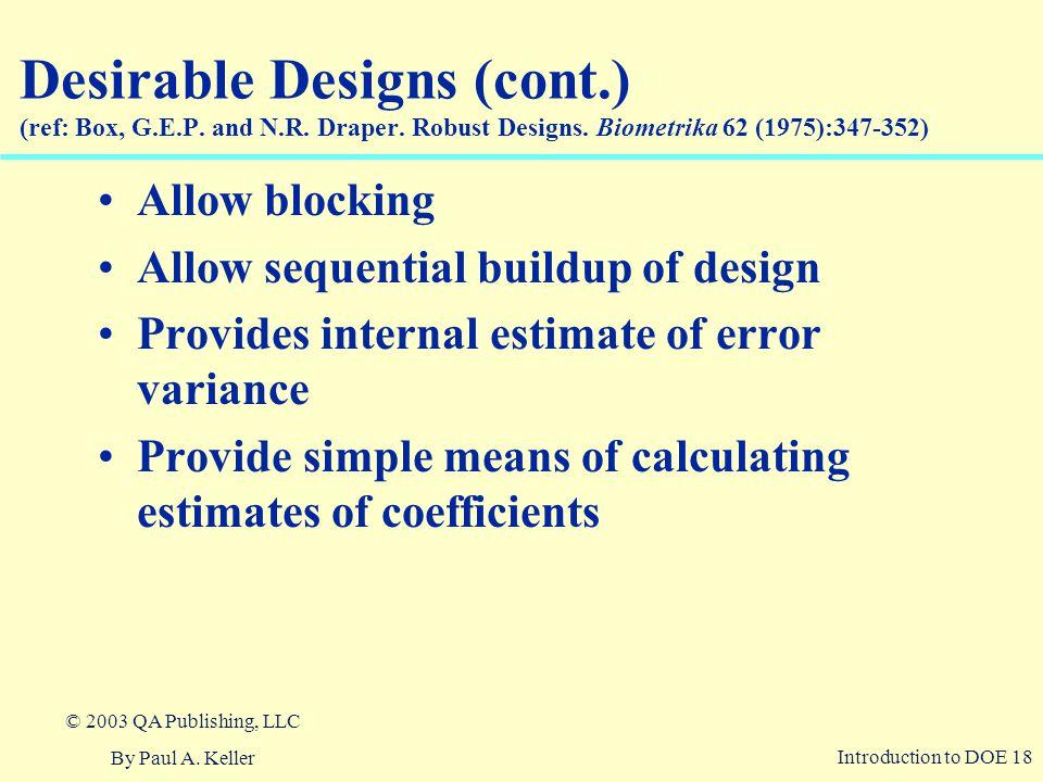 Introduction to DOE 18 © 2003 QA Publishing, LLC By Paul A.