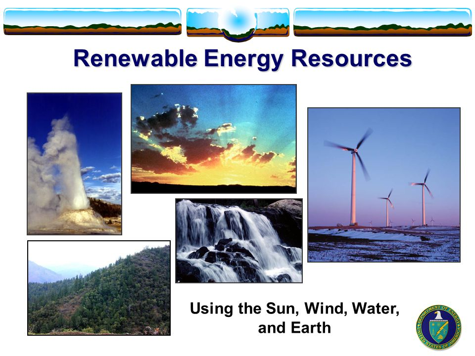 Renewable Energy Resources Using the Sun, Wind, Water, and Earth