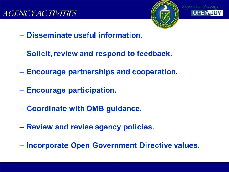 Department of Energy –Disseminate useful information.