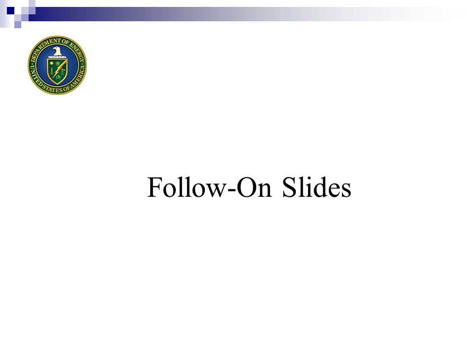 Follow-On Slides