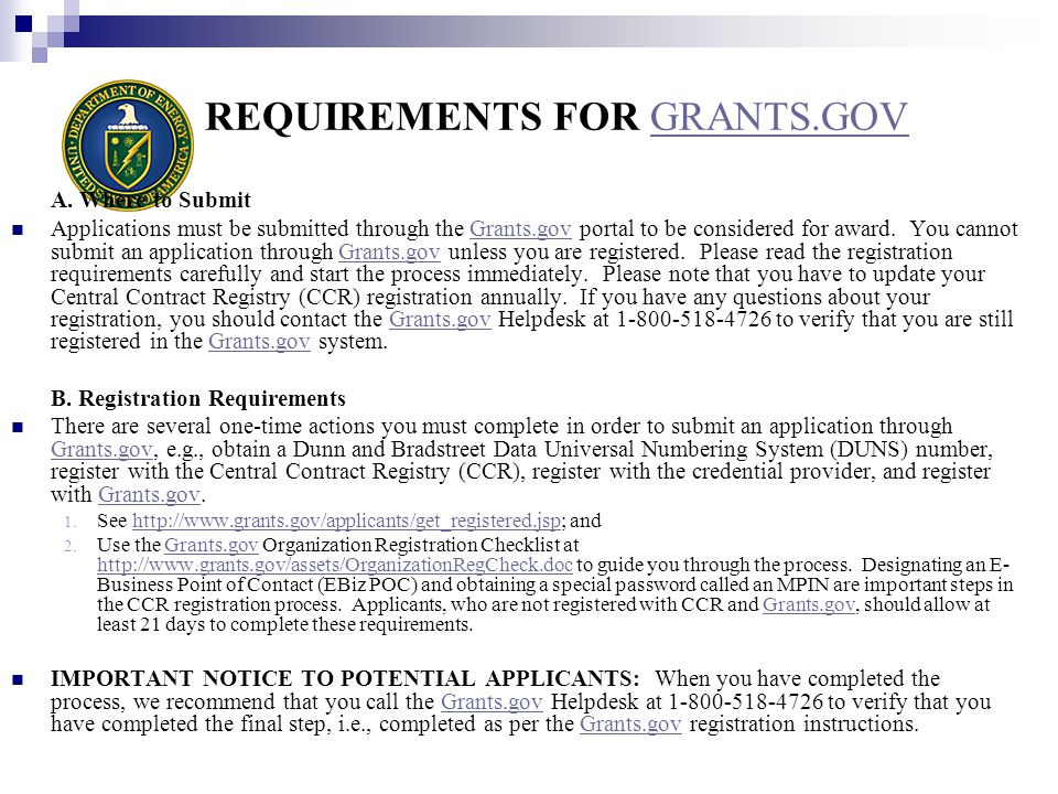 REQUIREMENTS FOR GRANTS.GOVGRANTS.GOV A.