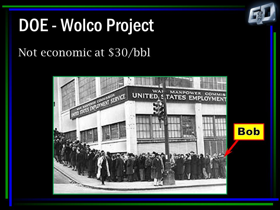 DOE - Wolco Project Not economic at $30/bbl