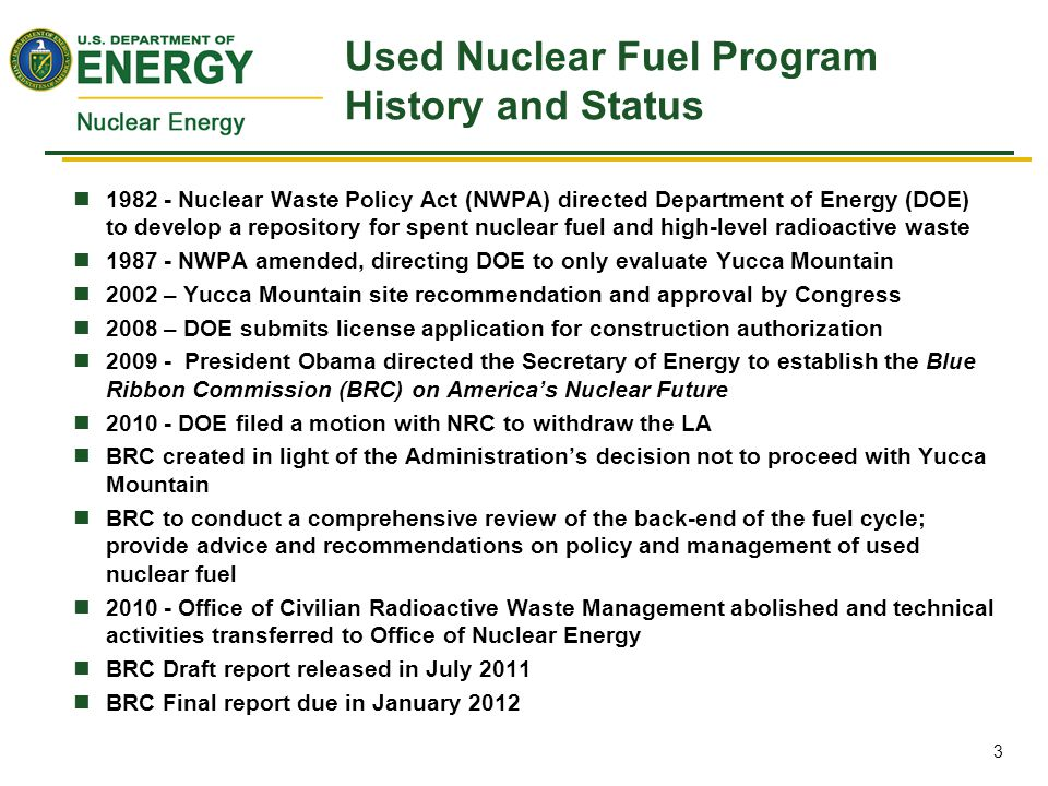 NRC Review of DOE License Application for Yucca Mountain DOE submitted a license application to NRC, seeking authorization to construct a high-level waste geologic repository at Yucca Mountain, Nevada NRC issued: –First volume of Staff's Safety Evaluation Report – August 23, 2010 –Staff's Postclosure Technical Evaluation Report – July 21, 2011 –Staff's Preclosure Technical Evaluation Report – September 1, 2011 –Staff's Administrative and Programmatic Technical Evaluation Report – September 21, 2011 The Technical Evaluation Reports did not contain findings as to whether NRC's regulatory requirements were satisfied; however (as examples), –NRC staff notes that DOE's representation of repository performance in its Total System Performance Assessment (TSPA) is consistent with the guidance in the Yucca Mountain Review Plan –NRC staff also notes that the DOE technical approach for its TSPA and the TSPA results are reasonable 30 Nov 2011 Status of US SNF Disposition Program 4