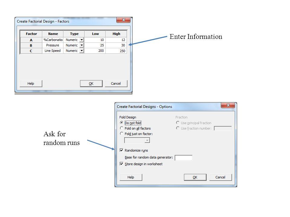 Enter Information Ask for random runs