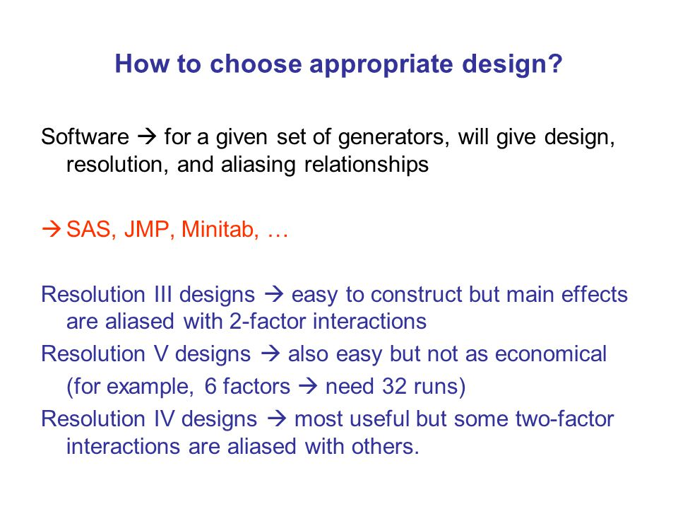 How to choose appropriate design.