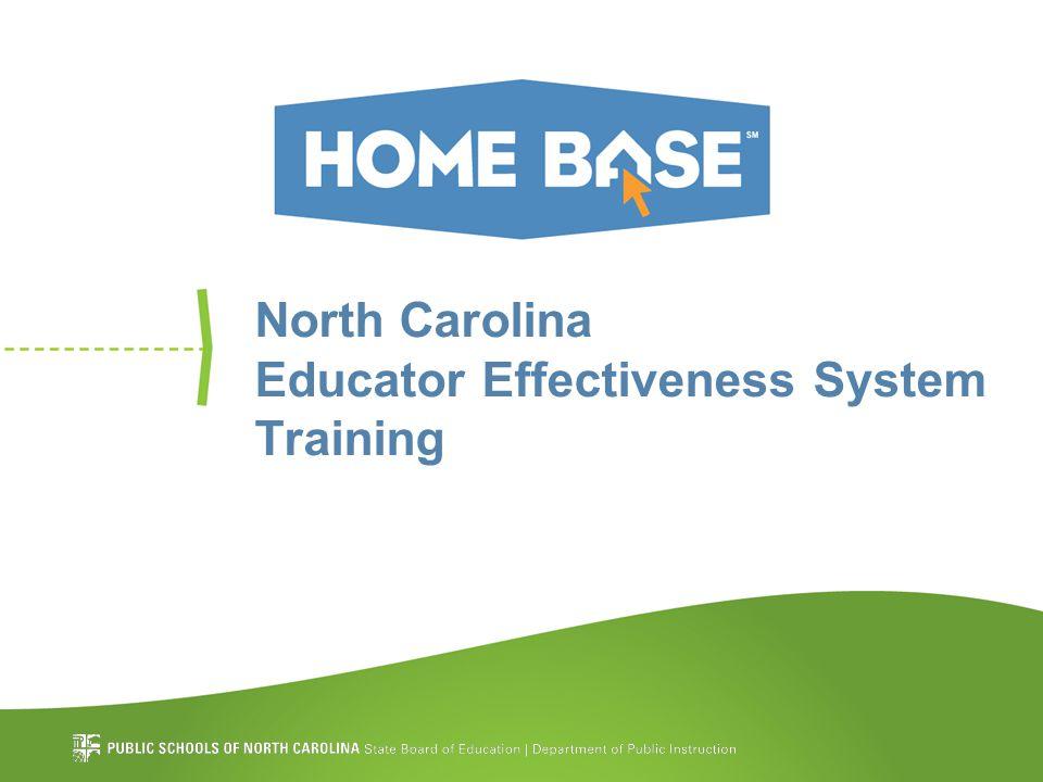 North Carolina Educator Effectiveness System Training