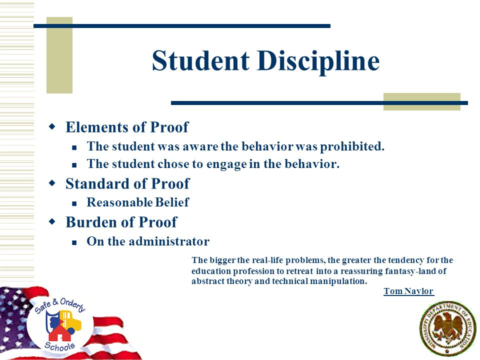 Student Discipline  Elements of Proof The student was aware the behavior was prohibited.
