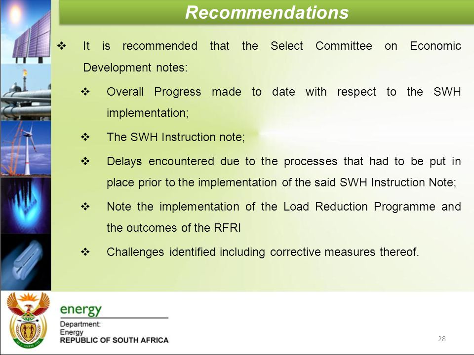 Recommendations  It is recommended that the Select Committee on Economic Development notes:  Overall Progress made to date with respect to the SWH i