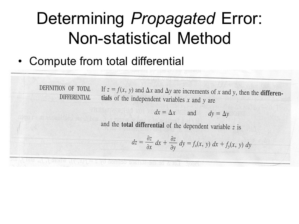 Determining Propagated Error: Non-statistical Method Compute from total differential
