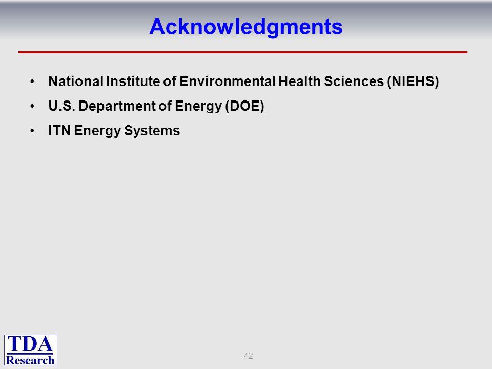 Acknowledgments National Institute of Environmental Health Sciences (NIEHS) U.S. Department of Energy (DOE) ITN Energy Systems 42