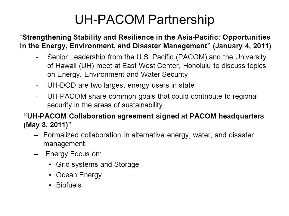 """UH-PACOM Partnership """"Strengthening Stability and Resilience in the Asia-Pacific: Opportunities in the Energy, Environment, and Disaster Management"""" ("""