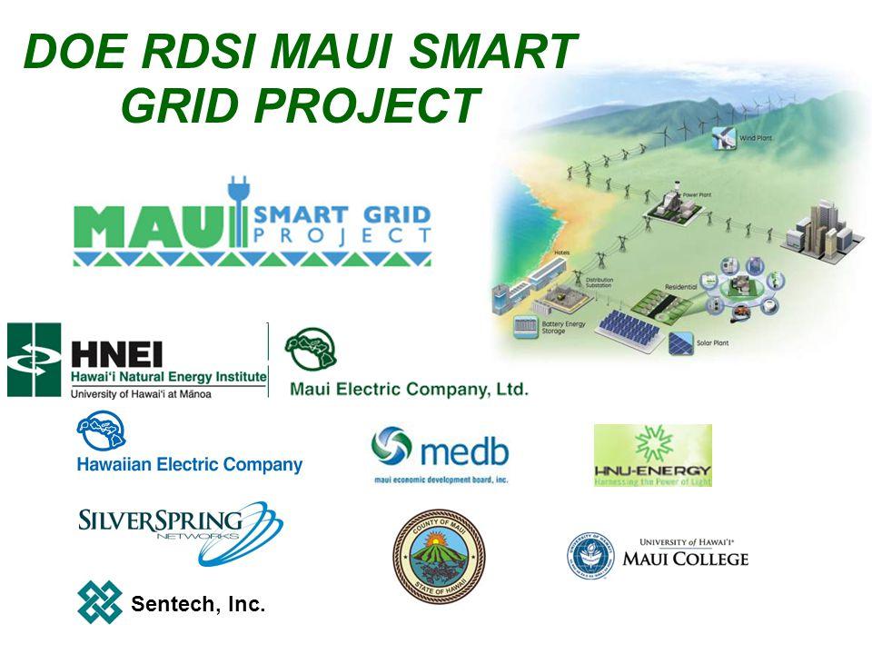 Sentech, Inc. DOE RDSI MAUI SMART GRID PROJECT