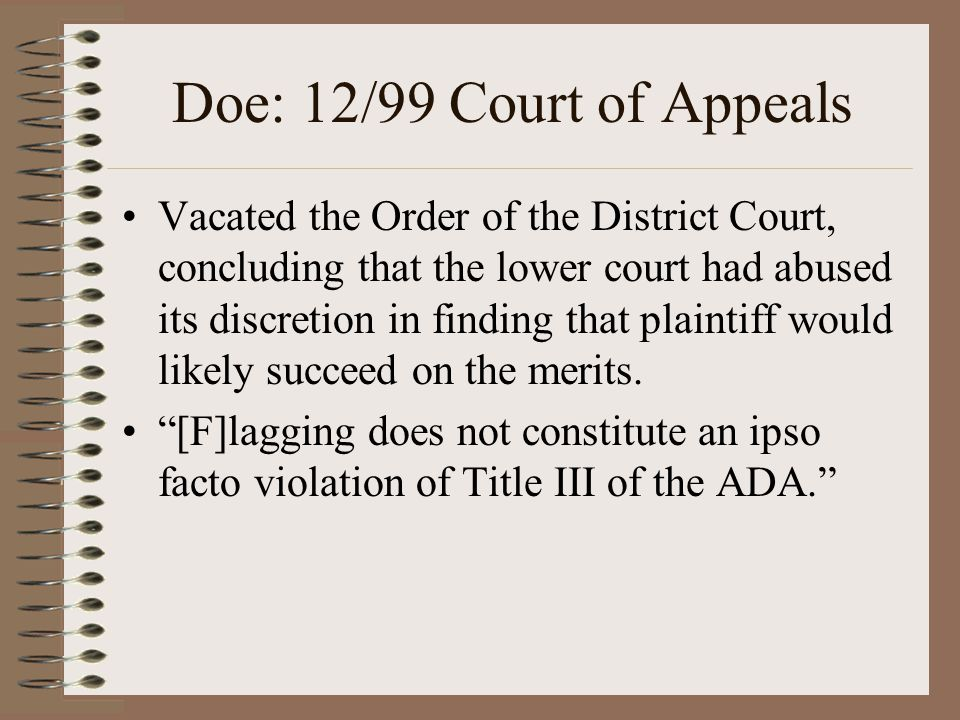 Doe: 12/99 Court of Appeals Vacated the Order of the District Court, concluding that the lower court had abused its discretion in finding that plainti