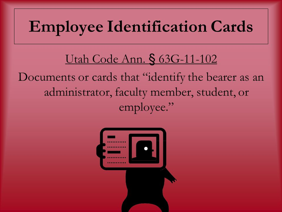 Employee Identification Cards Utah Code Ann.