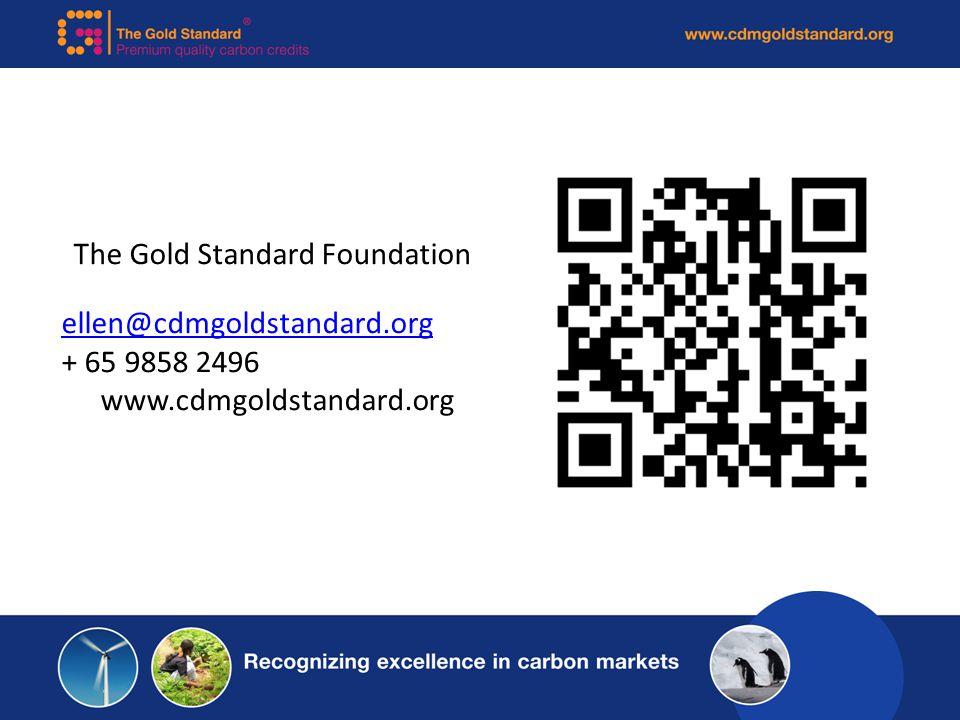 The Gold Standard Foundation ellen@cdmgoldstandard.org + 65 9858 2496 www.cdmgoldstandard.org