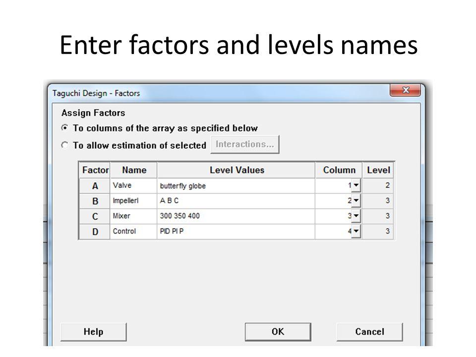 Enter factors and levels names