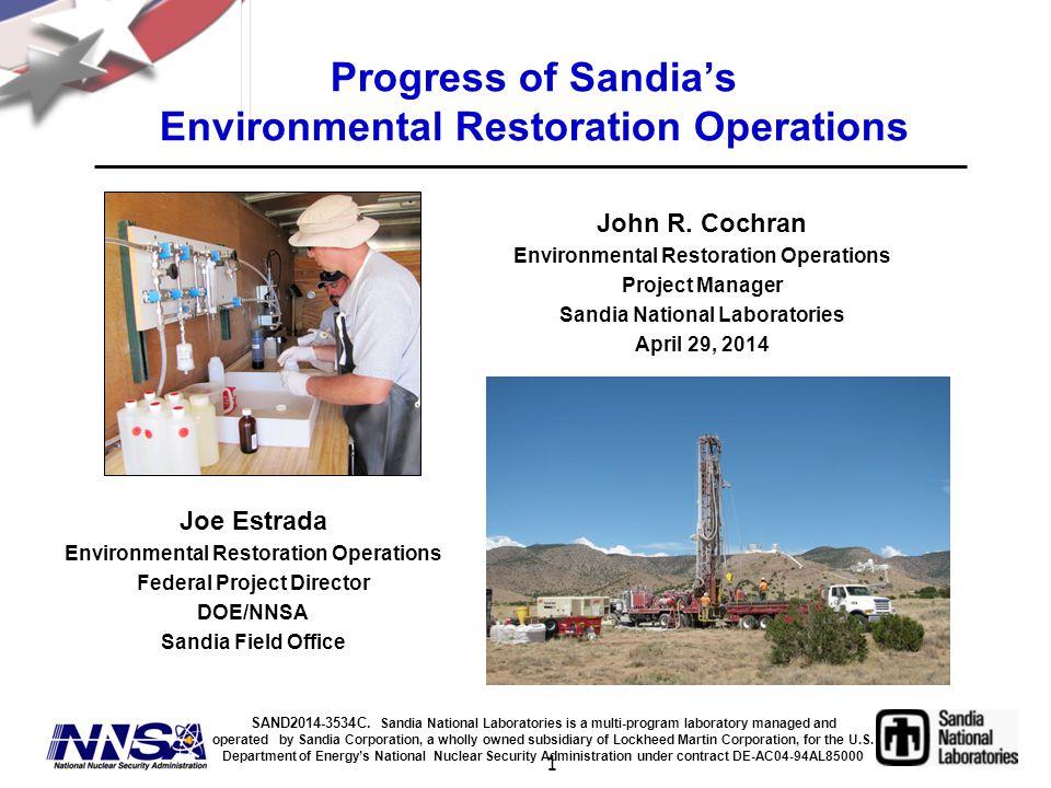 1 Progress of Sandia's Environmental Restoration Operations John R.