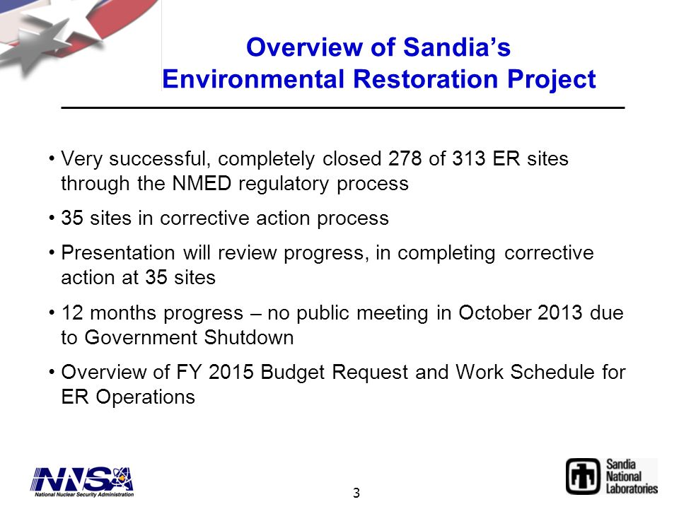 3 Overview of Sandia's Environmental Restoration Project Very successful, completely closed 278 of 313 ER sites through the NMED regulatory process 35