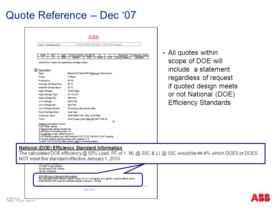 © ABB Group January 15, 2015 | Slide 75 Quote Reference – Dec '07  All quotes within scope of DOE will include a statement regardless of request if q