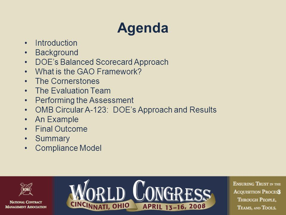 3 Agenda Introduction Background DOE's Balanced Scorecard Approach What is the GAO Framework.