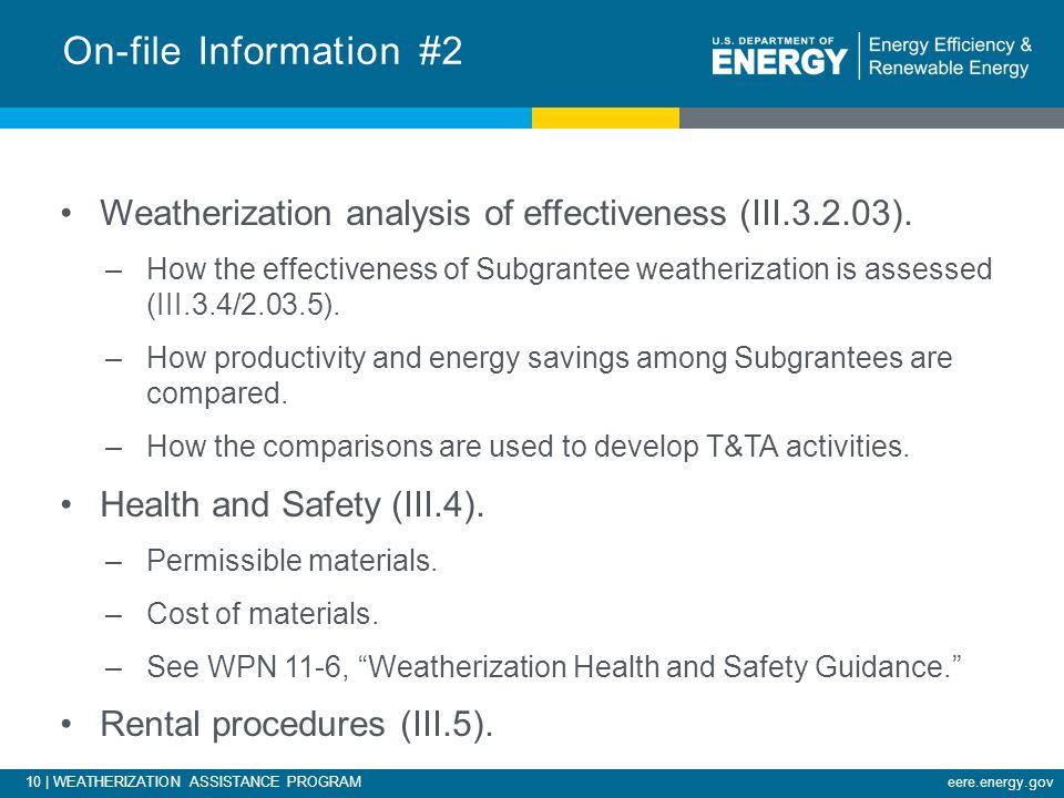 10 | WEATHERIZATION ASSISTANCE PROGRAMeere.energy.gov Weatherization analysis of effectiveness (III.3.2.03).