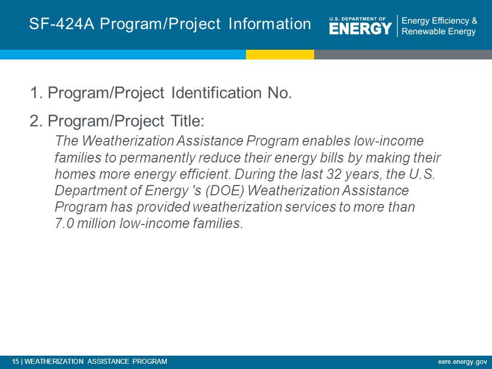15 | WEATHERIZATION ASSISTANCE PROGRAMeere.energy.gov 1.