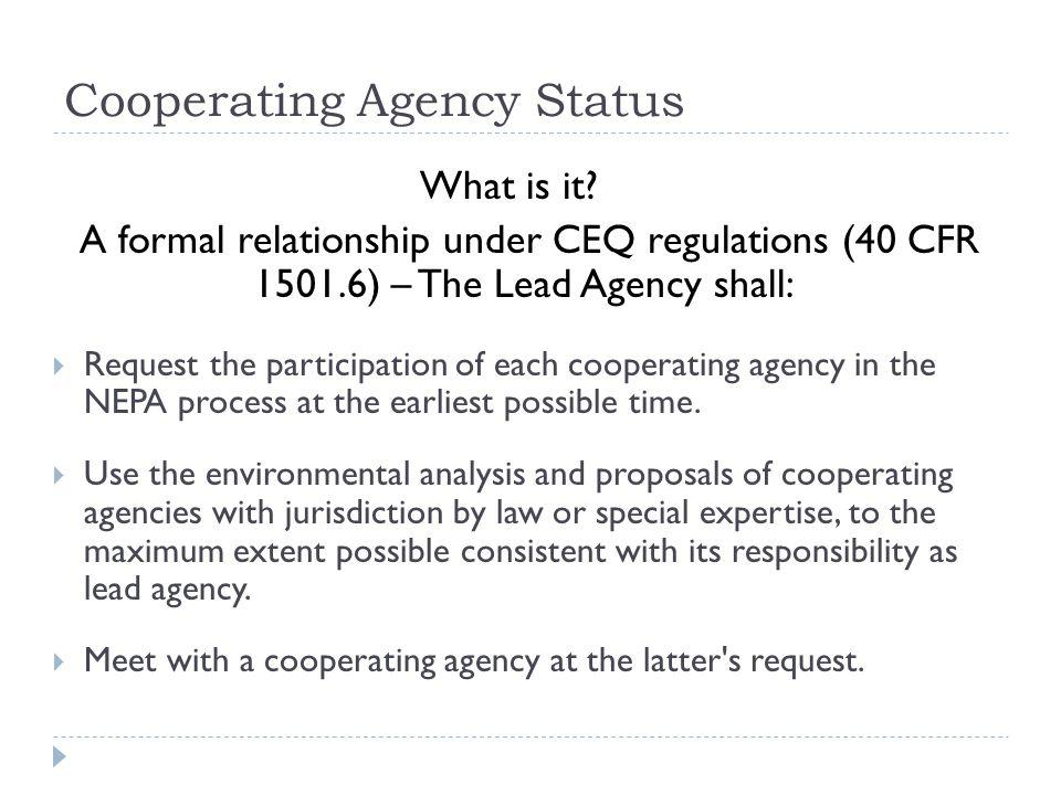 Factors for Determining Cooperating Agency Status Jurisdiction by Law (40 C.F.R.