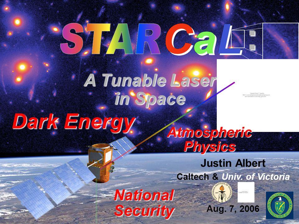 Justin Albert Caltech & Univ. of Victoria Aug.