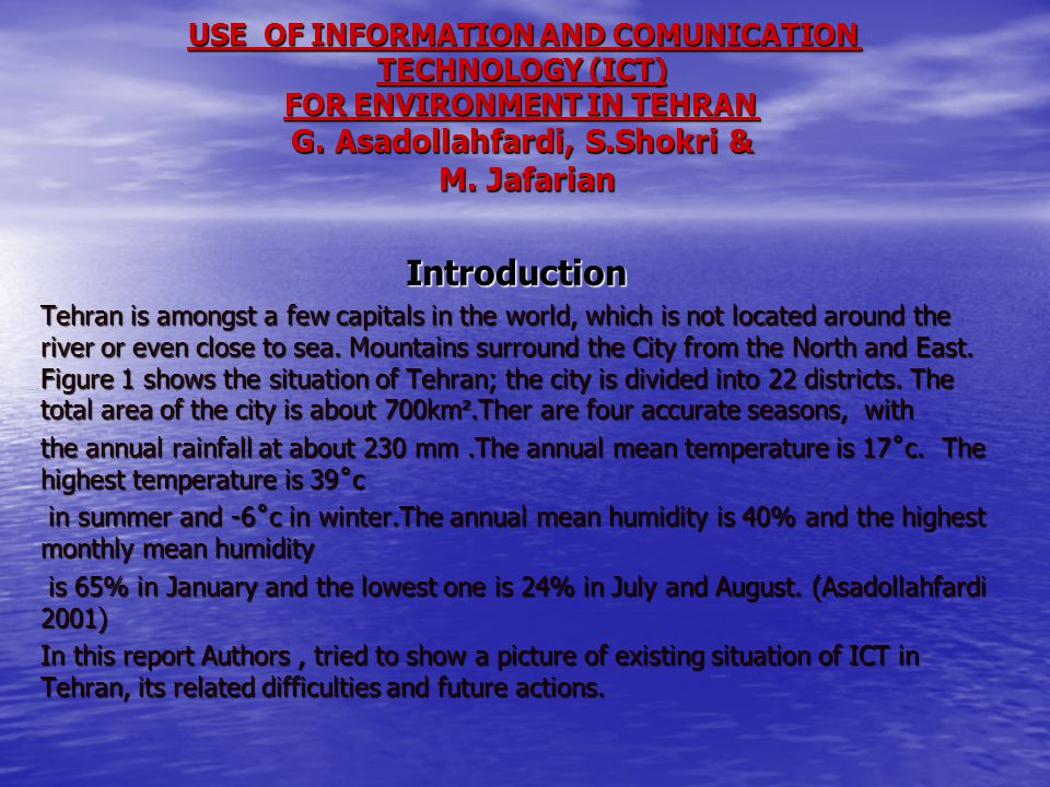 USE OF INFORMATION AND COMUNICATION TECHNOLOGY (ICT) FOR ENVIRONMENT IN TEHRAN G.