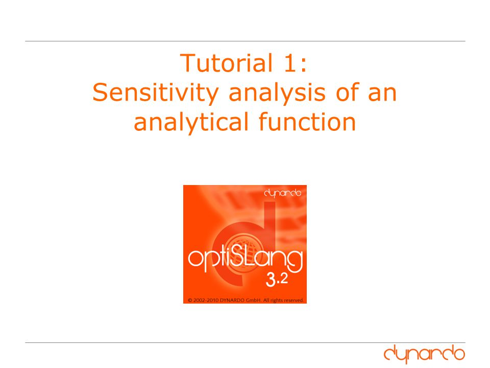 12 Tutorial 1: Sensitivity Analysis Define Design Of Experiments (DOE) 1.