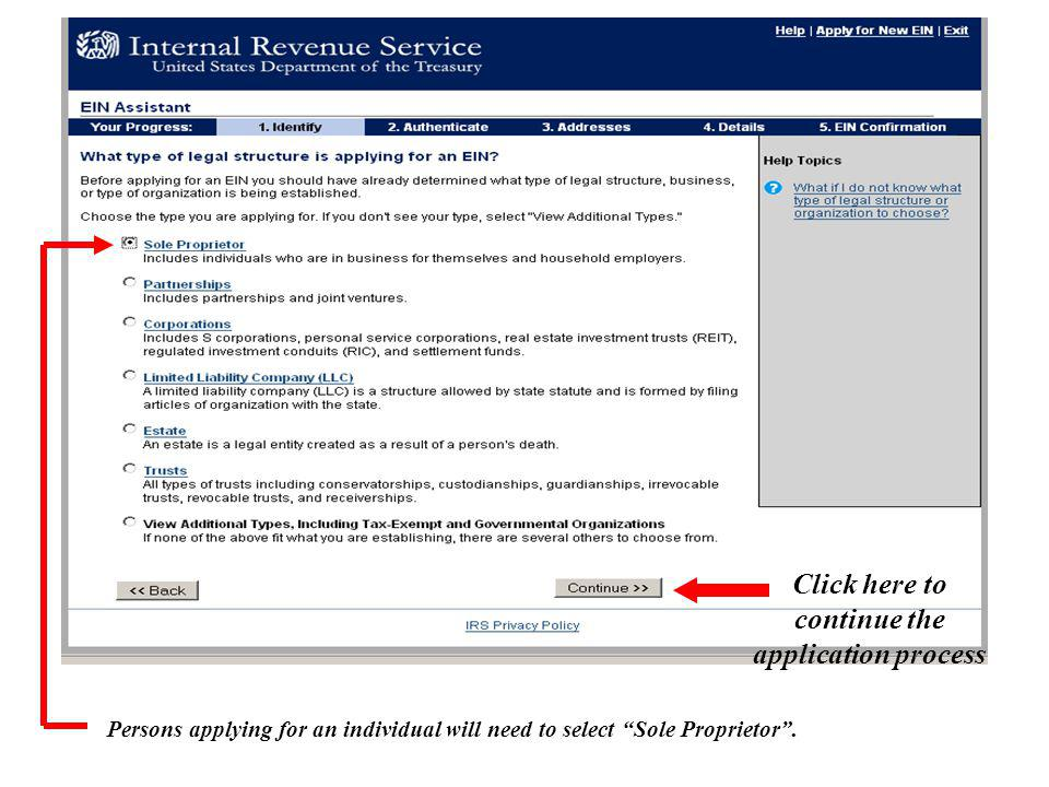 Persons applying for an individual will need to select Sole Proprietor .