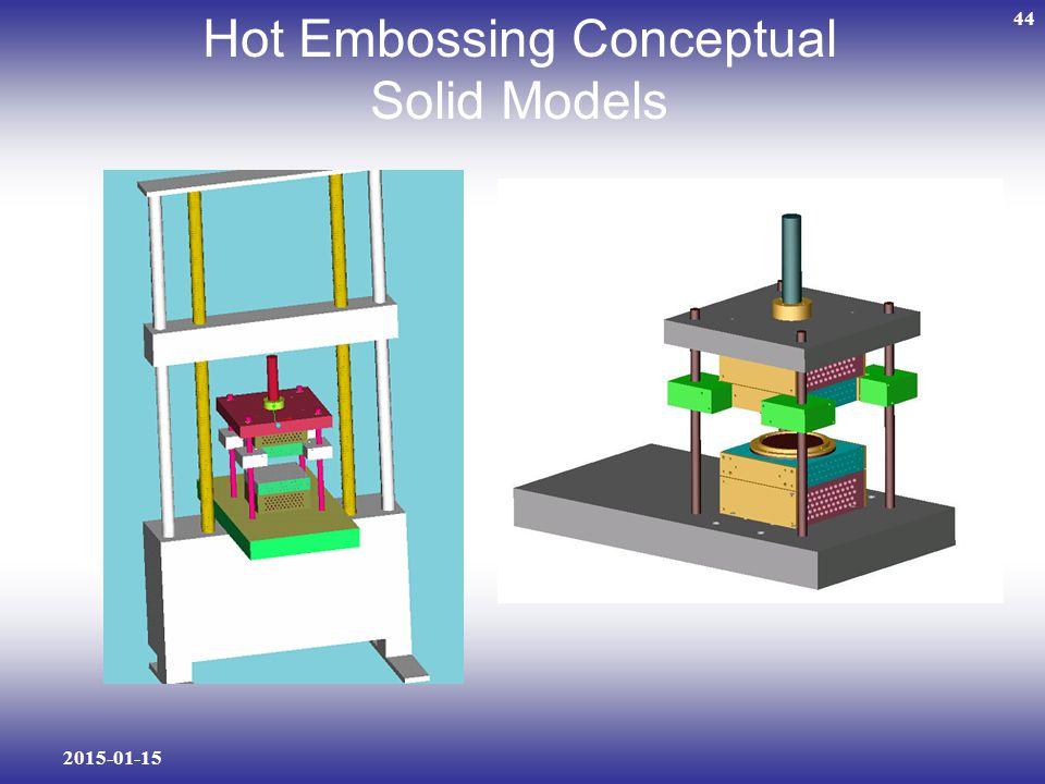 2015-01-15 44 Hot Embossing Conceptual Solid Models