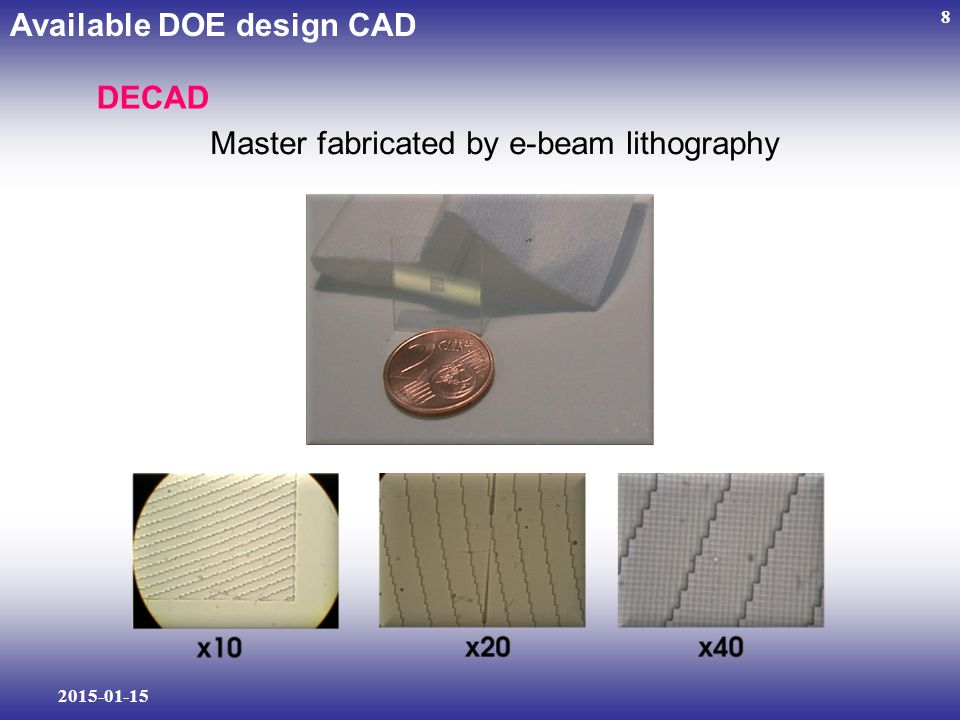 2015-01-15 8 Available DOE design CAD DECAD Master fabricated by e-beam lithography
