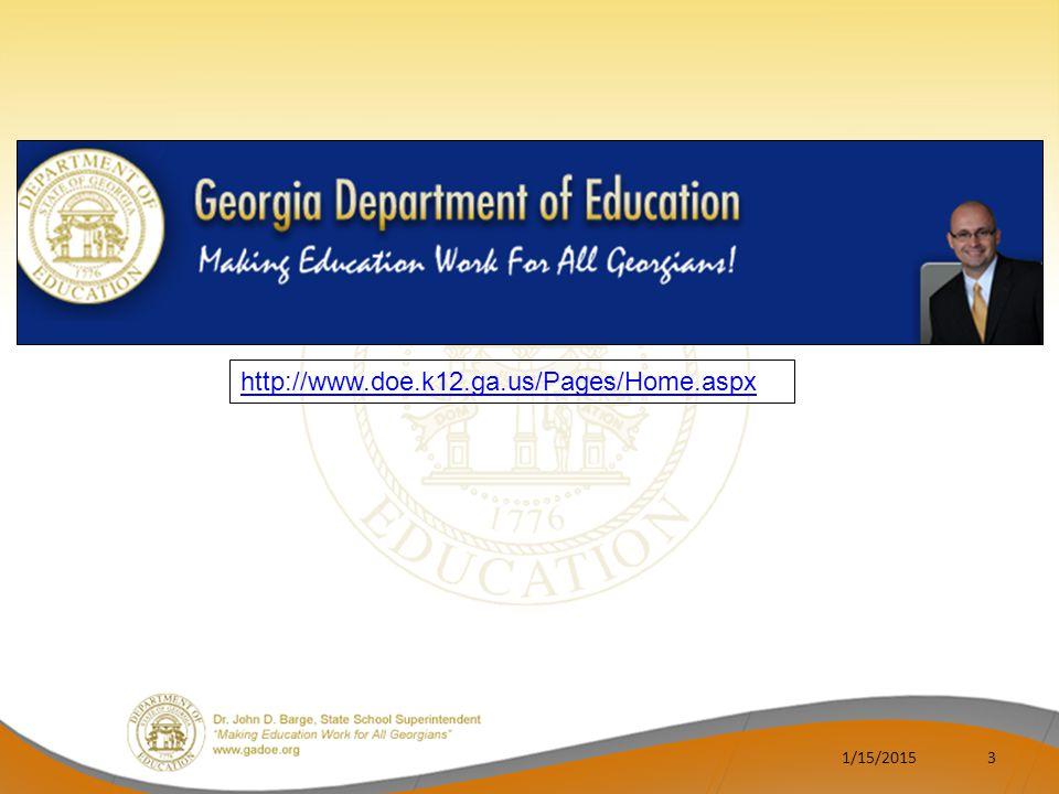 3 http://www.doe.k12.ga.us/Pages/Home.aspx