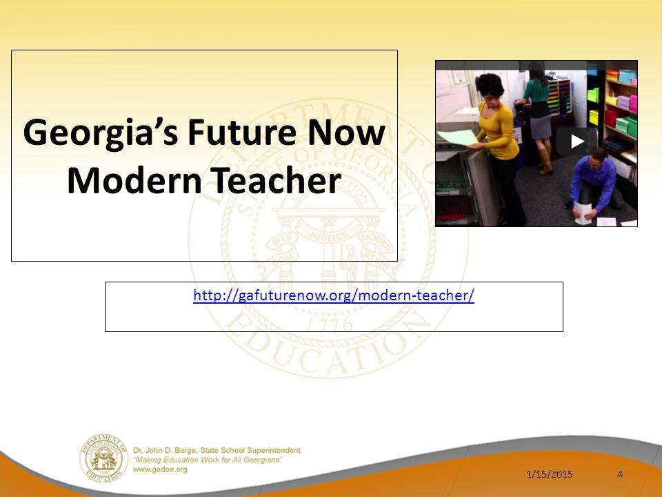 Georgia's Future Now Modern Teacher http://gafuturenow.org/modern-teacher/ 1/15/20154