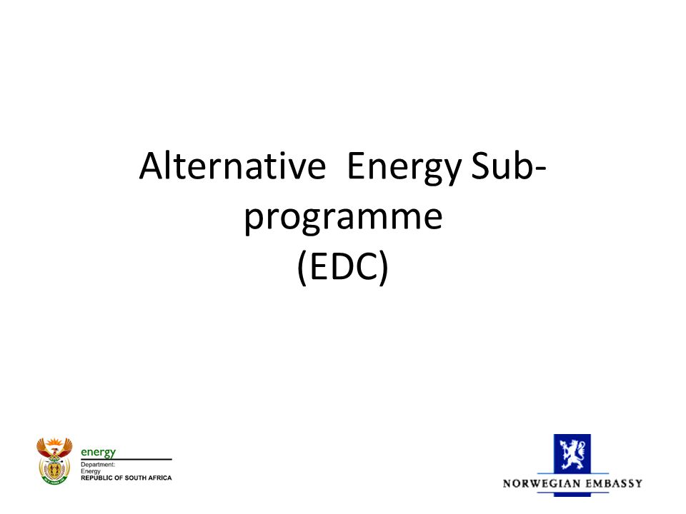 Alternative Energy Sub- programme (EDC)