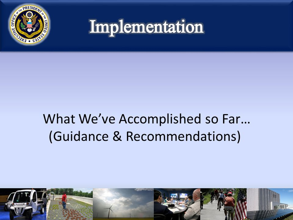 What We've Accomplished so Far… (Guidance & Recommendations)