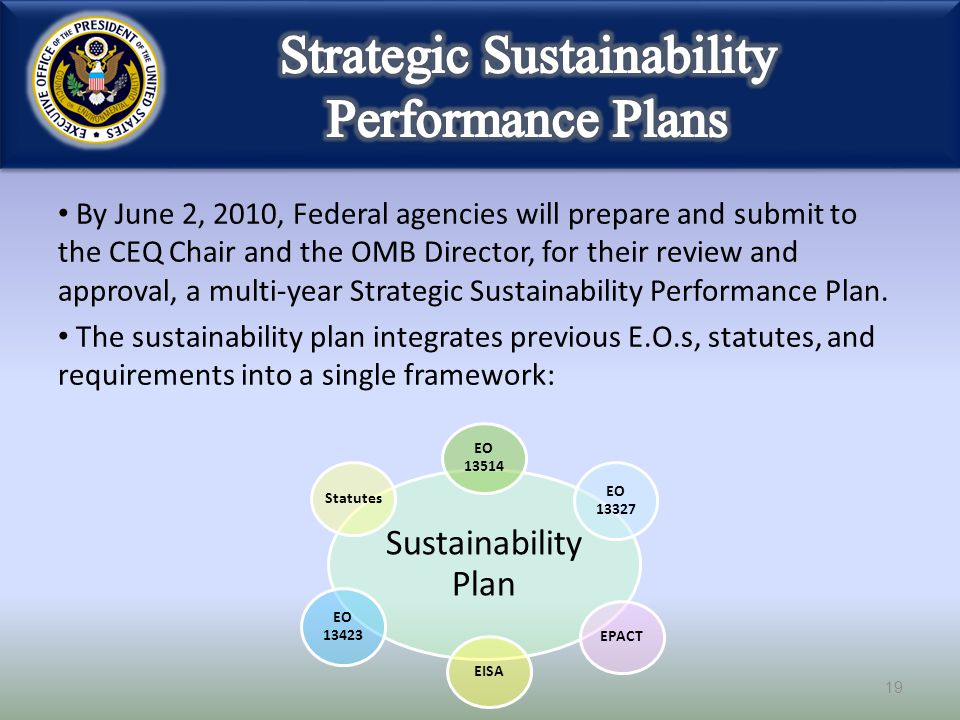 By June 2, 2010, Federal agencies will prepare and submit to the CEQ Chair and the OMB Director, for their review and approval, a multi-year Strategic