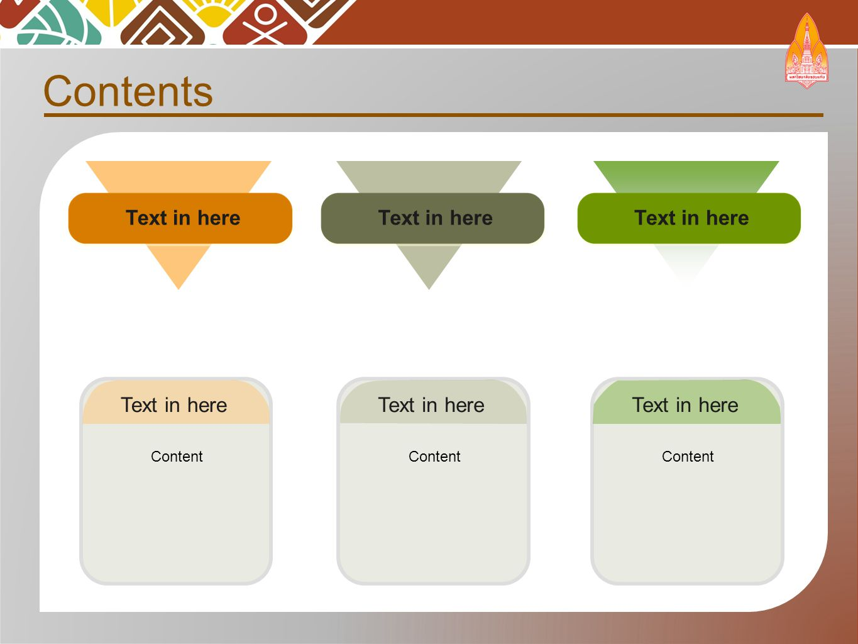 Contents Text in here Content Text in here Content Text in here Content Text in here