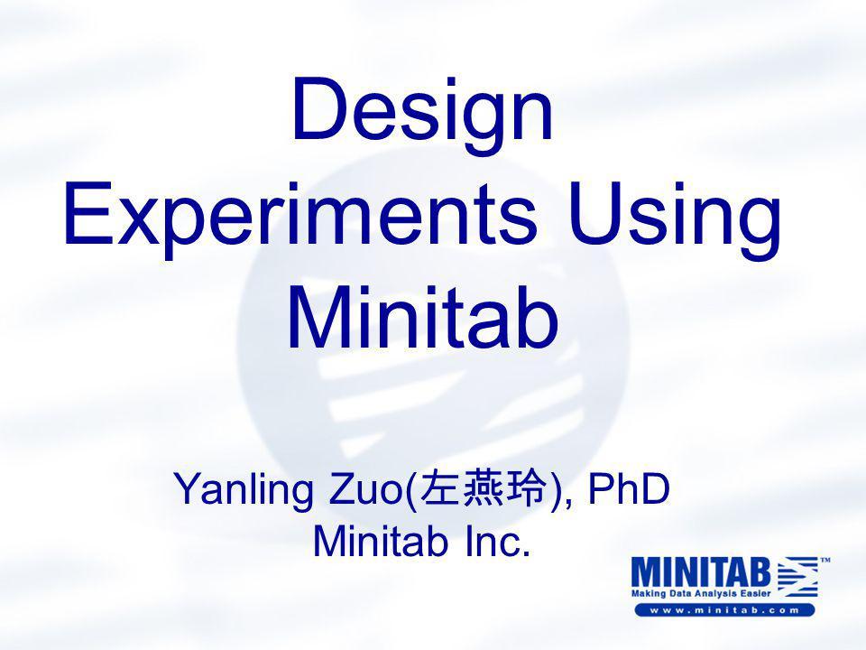 MINITAB DOE Overview DOE menu Factorial