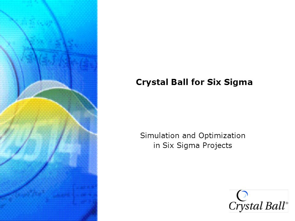 Crystal Ball for Six Sigma www.crystalball.com 35 Exercise: Process DoE Optimization Characterize Current Quality Levels (C pk & Z ST ) –Enable Capability Metrics in Run Preferences –In Define Forecast, use cell references for LSL & USL and auto-extract Capability Metrics Assuming you can control the nominal process settings but not the variation, use Optimization to determine the settings that results in the best quality (maximum Z-score) Process Parameters –Mold Temp → LO (100) to HI (200), Step = 10 –Cycle Time → LO (60) to HI (140), Step = 1 –Hold Pressure → LO (120) to HI (140), Step = 2.5 M easure D efine A nalyze I mprove C ontrol