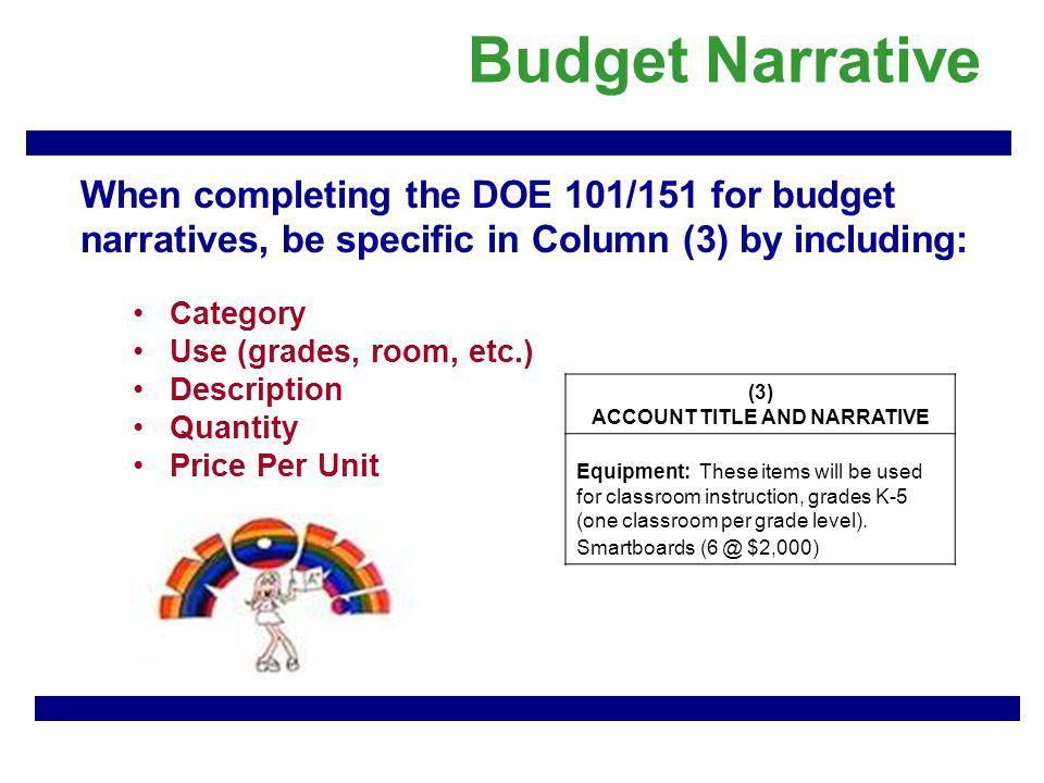 Additional tips for completing the budget narrative.
